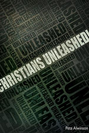 Christians Unleashed!