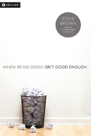 When Being Good Isn't Good Enough (New)