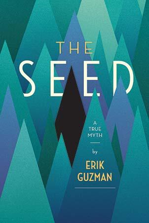 The Seed: A True Myth