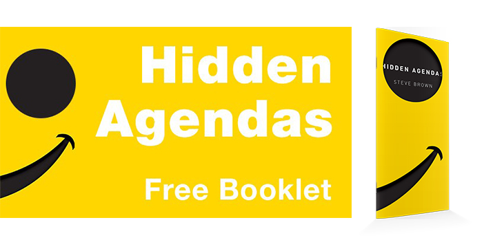 Get our Free Booklet Hidden Agendas